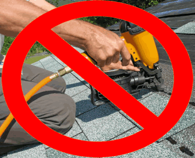 Why Our Roofers Don't Use Nail Guns